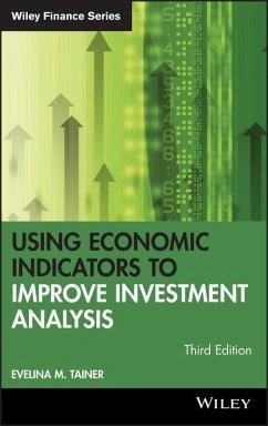 Using Economic Indicators to Improve Investment Analysis (eBook, PDF) - Tainer, Evelina M.