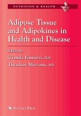 Adipose Tissue and Adipokines in Health and Disease (eBook, PDF)