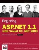 Beginning ASP.NET 1.1 with Visual C# .NET 2003 (eBook, PDF)