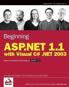 Beginning ASP.NET 1.1 with Visual C# .NET 2003 (eBook, PDF) - Ullman, Chris; Kauffman, John; Hart, Chris; Sussman, David; Maharry, Daniel