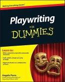 Playwriting For Dummies (eBook, ePUB)