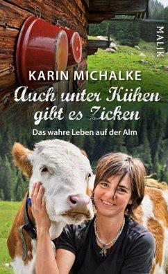 Auch unter Kühen gibt es Zicken (eBook, ePUB) - Michalke, Karin