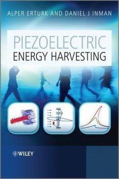 Piezoelectric Energy Harvesting (eBook, PDF) - Erturk, Alper; Inman, Daniel J.