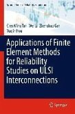 Applications of Finite Element Methods for Reliability Studies on ULSI Interconnections (eBook, PDF)