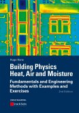 Building Physics: Heat, Air and Moisture (eBook, ePUB)