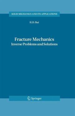 Fracture Mechanics (eBook, PDF) - Bui, Huy Duong