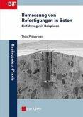 Bemessung von Befestigungen in Beton (eBook, ePUB)