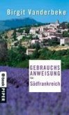 Gebrauchsanweisung für Südfrankreich (eBook, ePUB)