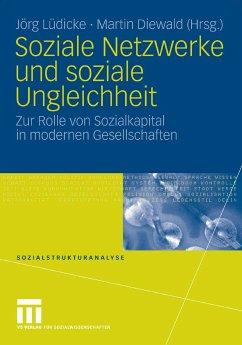 Soziale Netzwerke und soziale Ungleichheit (eBook, PDF)