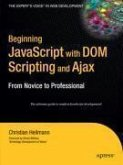Beginning JavaScript with DOM Scripting and Ajax (eBook, PDF)