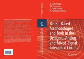 Reuse-Based Methodologies and Tools in the Design of Analog and Mixed-Signal Integrated Circuits (eBook, PDF)