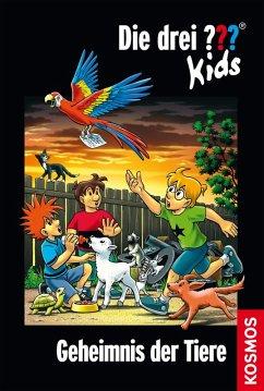 Geheimnis der Tiere / Die drei Fragezeichen-Kids Bd.53