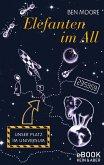 Elefanten im All (eBook, ePUB)