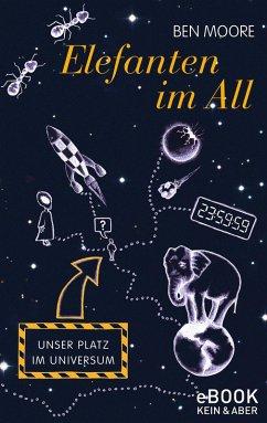 Elefanten im All (eBook, ePUB) - Moore, Ben