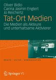 Tat-Ort Medien (eBook, PDF)