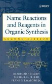 Name Reactions and Reagents in Organic Synthesis (eBook, PDF)