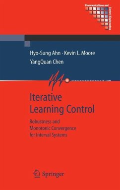 Iterative Learning Control (eBook, PDF) - Chen, YangQuan; Ahn, Hyo-Sung; Moore, Kevin L.