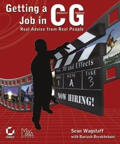 Getting a Job in Computer Graphics (eBook, PDF) - Wagstaff, Sean; Derakhshani, Dariush