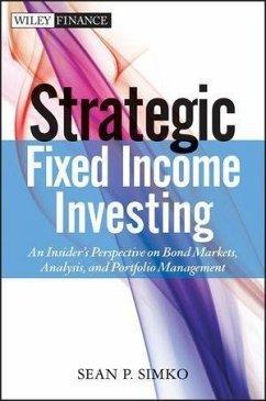 Strategic Fixed Income Investing (eBook, ePUB) - Simko, Sean P.