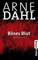 Böses Blut / A-Gruppe Bd.2 (eBook, ePUB) - Dahl, Arne