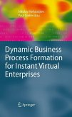 Dynamic Business Process Formation for Instant Virtual Enterprises (eBook, PDF)