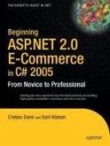 Beginning ASP.NET 2.0 E-Commerce in C# 2005 (eBook, PDF)