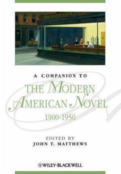 A Companion to the Modern American Novel, 1900 - 1950 (eBook, PDF)