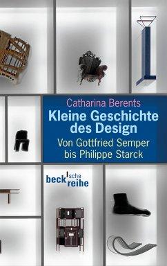 Kleine Geschichte des Design (eBook, ePUB) - Berents, Catharina
