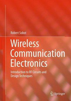 Wireless Communication Electronics (eBook, PDF) - Sobot, Robert