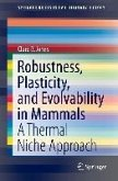 Robustness, Plasticity, and Evolvability in Mammals (eBook, PDF)