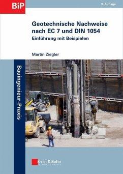 Geotechnische Nachweise nach EC 7 und DIN 1054 (eBook, ePUB) - Ziegler, Martin
