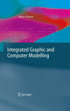 Integrated Graphic and Computer Modelling (eBook, PDF) - Thomas, Adrian