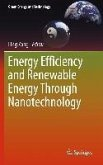 Energy Efficiency and Renewable Energy Through Nanotechnology (eBook, PDF)