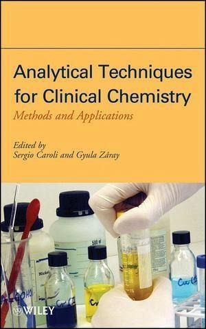 Analytical Techniques for Clinical Chemistry (eBook, PDF)