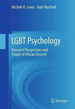 LGBT Psychology (eBook, PDF) - Marshall, Isiah; Lewis, Michele K.