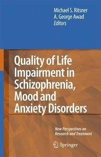 Quality of Life Impairment in Schizophrenia, Mood and Anxiety Disorders (eBook, PDF)
