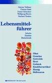 Lebensmittelführer: Inhalte, Zusätze, Rückstände (eBook, PDF)