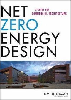 Net Zero Energy Design (eBook, PDF) - Hootman, Thomas
