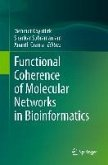 Functional Coherence of Molecular Networks in Bioinformatics (eBook, PDF)
