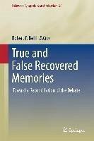 True and False Recovered Memories (eBook, PDF)