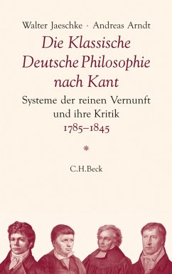 Die Klassische Deutsche Philosophie nach Kant (eBook, PDF) - Arndt, Andreas; Jaeschke, Walter