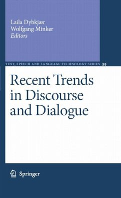 Recent Trends in Discourse and Dialogue (eBook, PDF)