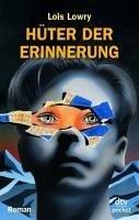 Hüter der Erinnerung (eBook, ePUB) - Lowry, Lois