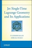 Jet Single-Time Lagrange Geometry and Its Applications (eBook, PDF)