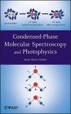 Condensed-Phase Molecular Spectroscopy and Photophysics (eBook, PDF)