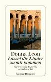 Lasset die Kinder zu mir kommen / Commissario Brunetti Bd.16 (eBook, ePUB)