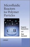 Microfluidic Reactors for Polymer Particles (eBook, ePUB)