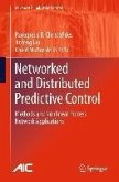 Networked and Distributed Predictive Control (eBook, PDF)