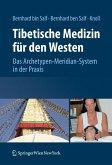 Tibetische Medizin für den Westen (eBook, PDF)