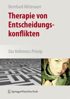 Therapie von Entscheidungskonflikten (eBook, PDF) - Mitterauer, Bernhard